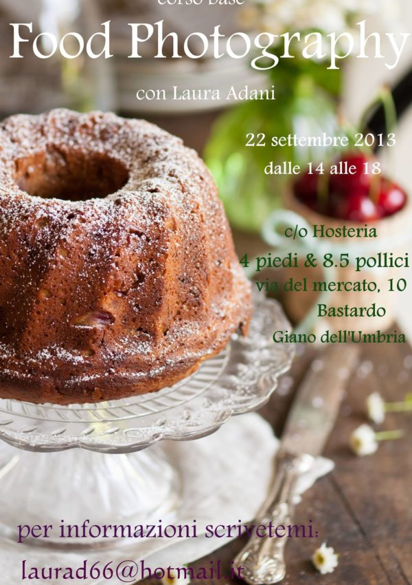 Food Photography… Laura Adani Feat 4 Piedi & 8.5 Pollici
