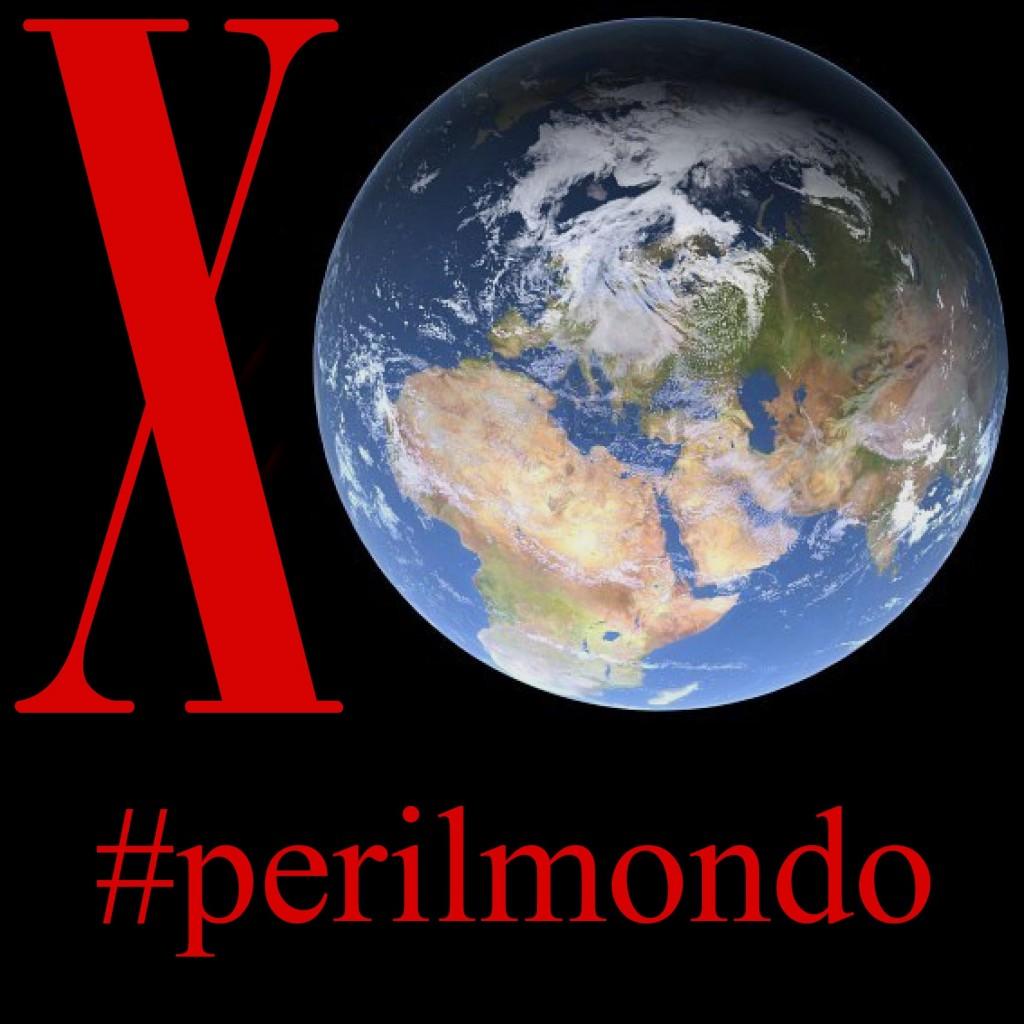 #perilmondo