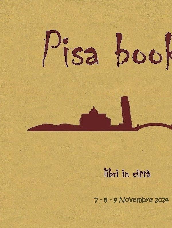 Dal 7 al 9 novembre Pisa Book in Town. Trippando ci sarà… e voi?