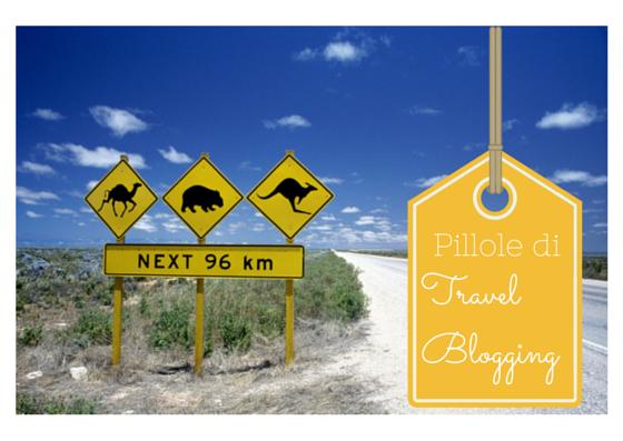 """Stanno arrivando le """"Pillole di TravelBlogging"""""""