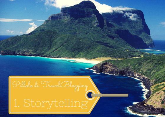 pillole di travel blogging-storytelling