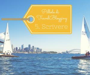 pillole di travel blogging scrivere