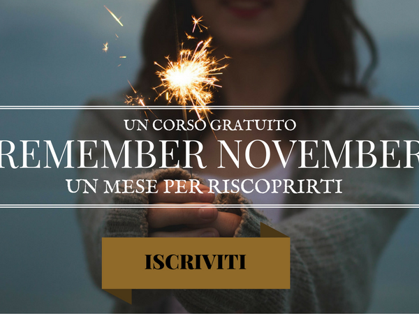 Remember November: un mese per riscoprirti