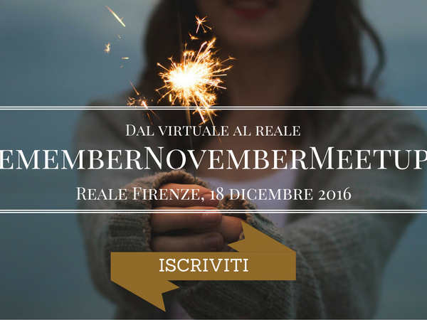 Remember November Meetup: vi aspetto il 18/12 a Firenze!