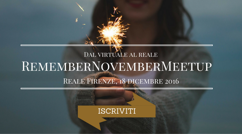 Remember November Meetup: vi aspetto il 18/12 a Firenze!