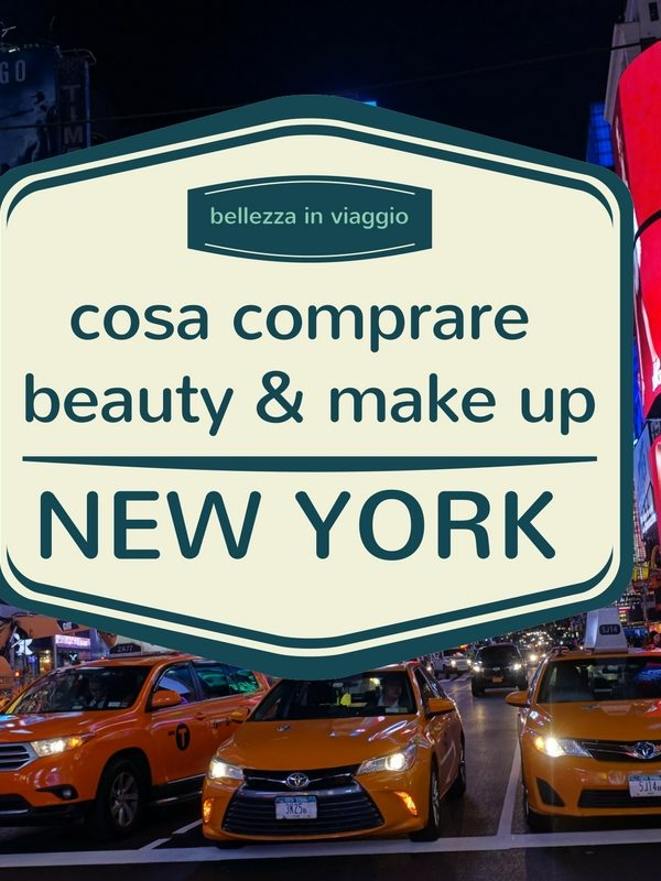 Cosa acquistare a New York di make up & beauty – Luxury