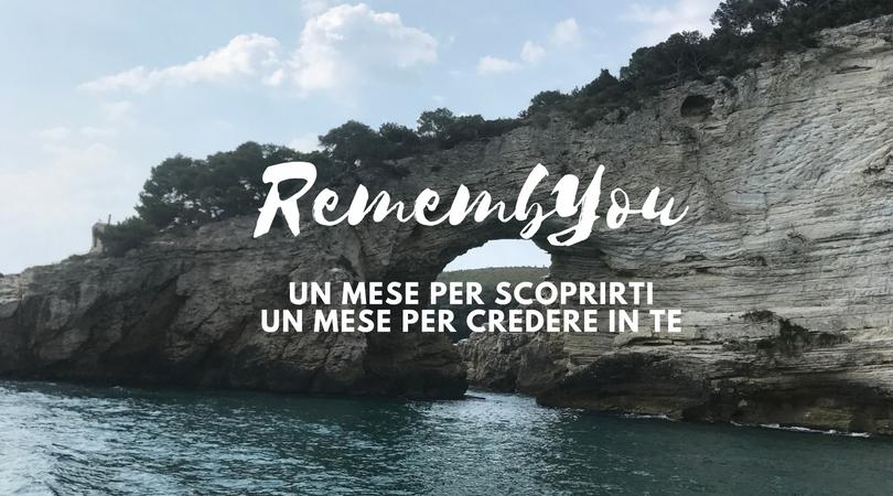 RemembYou: un percorso di riscoperta, un mese dedicato a te