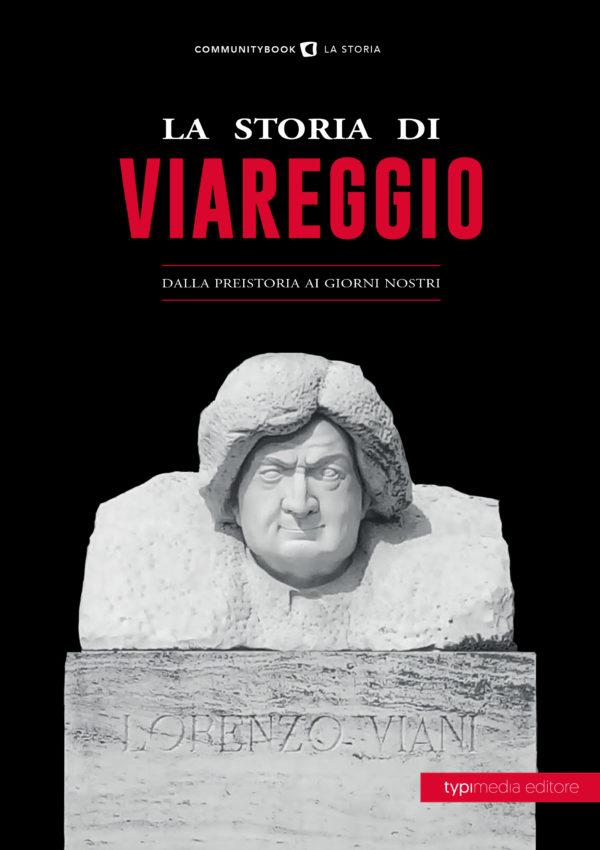 la storia di viareggio dalla preistoria ai giorni nostri copertina del libro