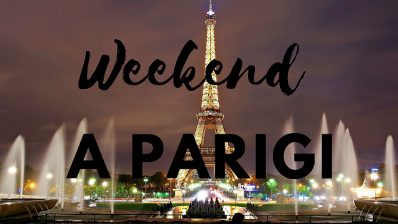 weekend a parigi
