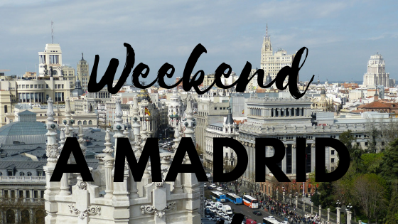 Weekend a Madrid