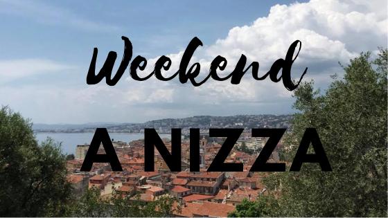 Weekend a Nizza: cosa vedere e fare a Nizza in 3 giorni
