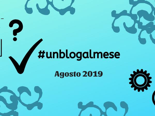 #unblogalmese Agosto 2019 (con premio extra!)
