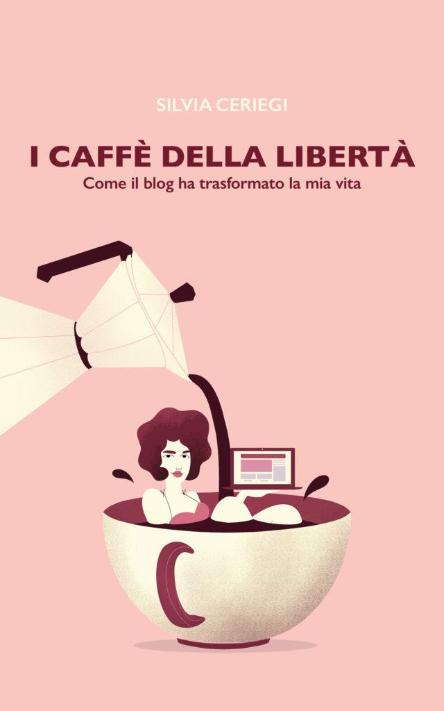 i caffè della libertà di silvia ceriegi copertina