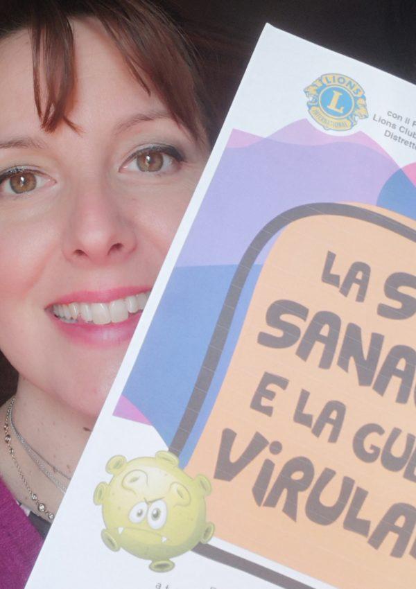 Storie di Coronavirus – La strega Sanaconda e la guerra di Virulandia – Gabriella De Paoli