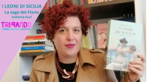 I leoni di Sicilia la saga dei Florio di Stefania Auci recensione