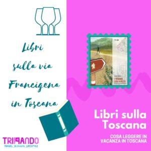Libri sulla via Francigena in Toscana